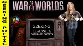 GEEKING POETIC PODCAST - Geeking Classics: War of the Worlds