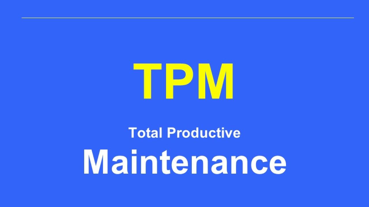 tpm total productive maintenance youtube