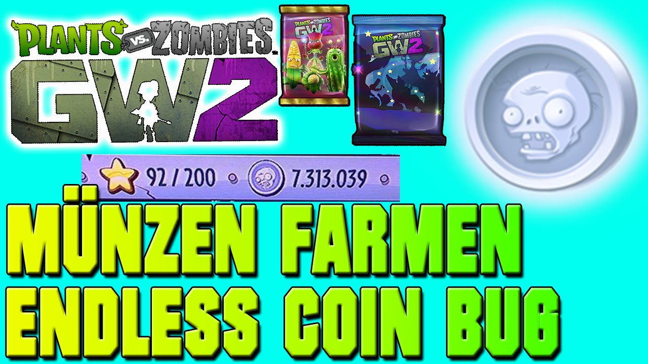 Plants Vs Zombies Garden Warfare 2 Münzen Bug Endless Coin Cheat
