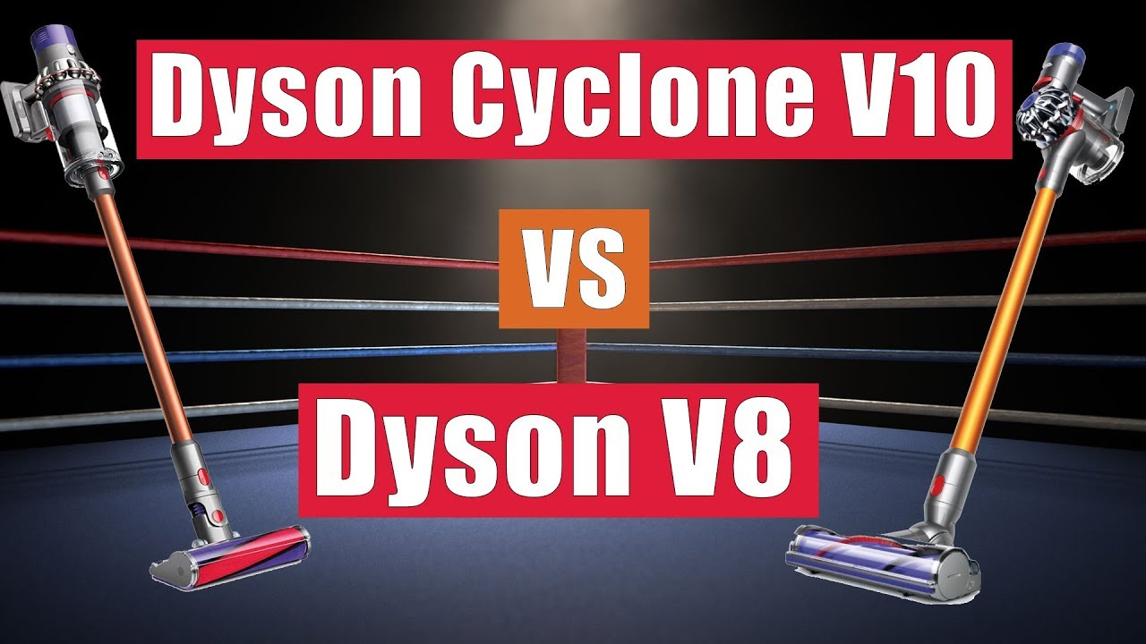 dyson cyclone v10 vs v8 cordless vacuums whats the. Black Bedroom Furniture Sets. Home Design Ideas
