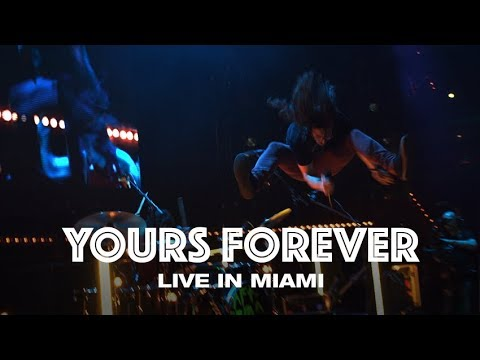 YOURS FOREVER - LIVE IN MIAMI - Hillsong UNITED