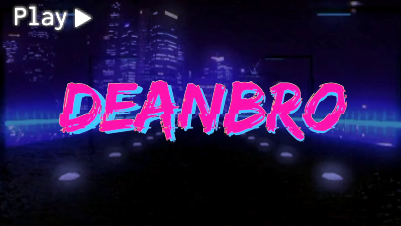 // Intro for: DeanBro (vaporwave) ~ Chill, Retro 80's + VHS overlay