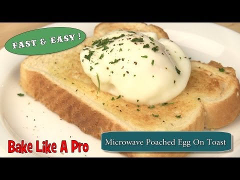 NO FAIL ! Easy Microwave Poached Egg On Toast Recipe