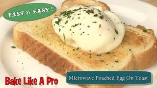 Easy Microwave Poached Egg On Toast Recipe