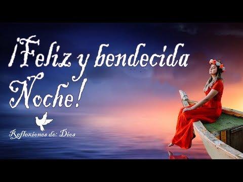 Feliz y bendecido sue�o Muy Buenas Noches / jueves 26