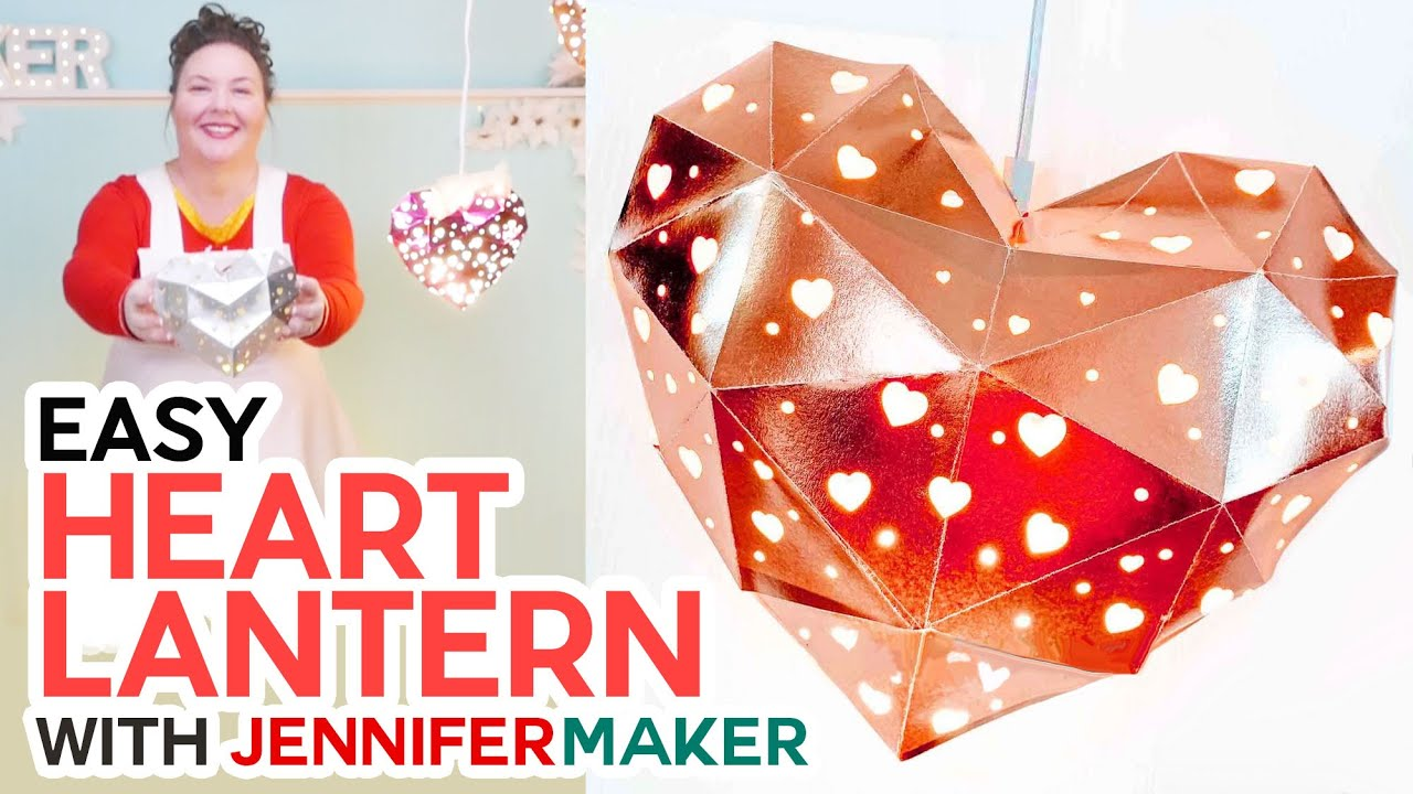 Easy Heart-Shaped Lantern + Custom Cut-Outs