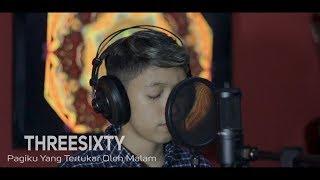Threesixty Pagiku Yang Tertukar Oleh Malam Cover Chika Lutfi MP3