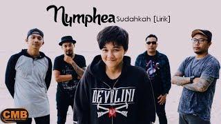 Nymphea - Sudahkah [Lirik]