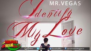 Mr Vegas - Identify My Love ▶Mv Music ▶Dancehall ▶Reggae 2016