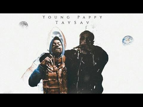 Young Pappy & TaySav Unreleased Track