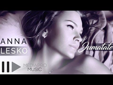 Anna Lesko - Jumatate