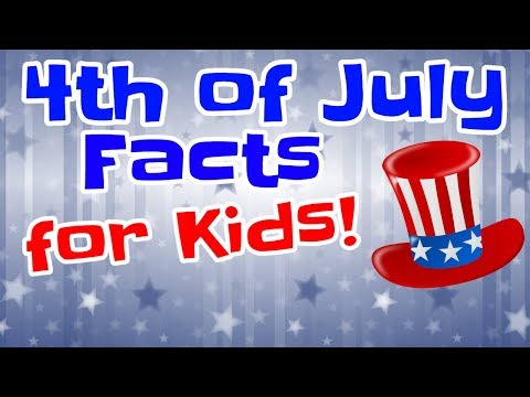 4th of July Facts For Kids  Fourth of July