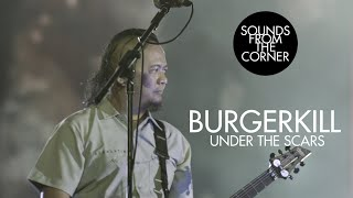 Burgerkill - Under The Scars | Sounds From The Corner Live #40