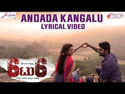 Andada Kangalu | 6to6 | Kannada Lyrical Video | Tharak Ponnappa | Aarohi | Manasa Holla |