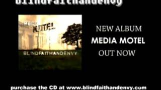 Blind Faith and Envy - MEDIA MOTEL - PROMO VIDEO