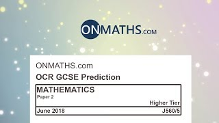2018 OCR Paper 2 Predicted Higher Maths GCSE Non-Calculator Exam J560/5
