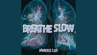 Play Breathe Slow
