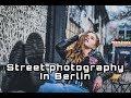 Street Photography Berlin Style | جلسة تصوير مع راقصة باليه في شوارع برلين |