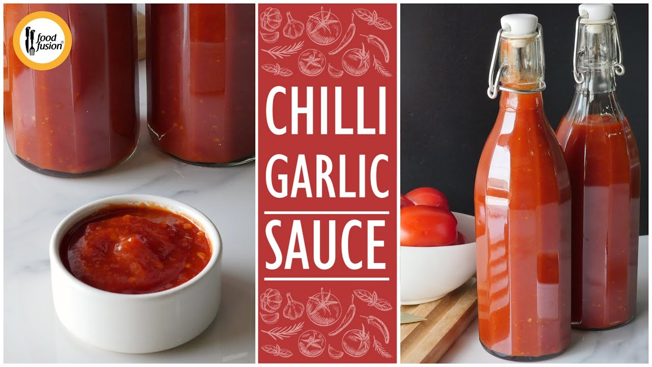Homemade Chilli Garlic Sauce Recipe By Food Fusion Youtube