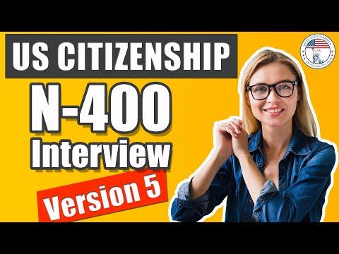U.S. Citizenship Interview 2020 Version 5 N400 (Entrevista De Naturalización De EE UU)