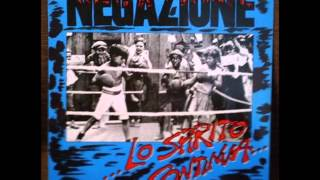Negazione ‎-- ...Lo Spirito Continua...  [Full Album, 1986 -  out on Konkurrel, Netherlands ]
