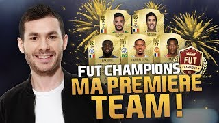 FIFA 18 - CUP FUT CHAMPIONS - MA PREMIÈRE TEAM !