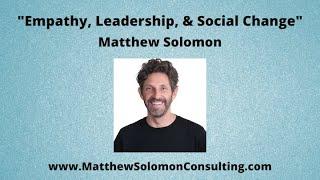 Empathy, Leadership, and Social Change