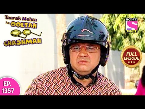 Taarak Mehta Ka Ooltah Chashmah - Full Episode 1357 - 04th August, 2018 thumbnail