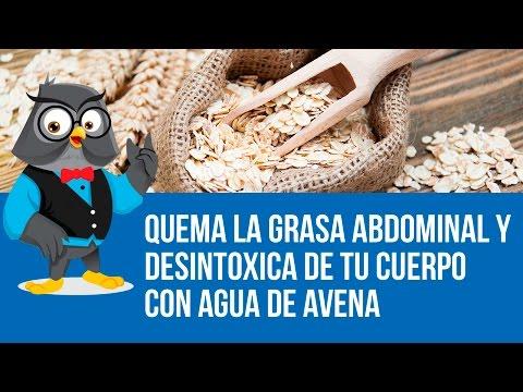 Quema La Grasa Abdominal Y Desintoxica De Tu Cuerpo Con Agua De Avena