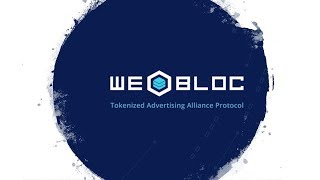 WEBLOC: A detailed about Tokenized Advertising Alliance Protocol