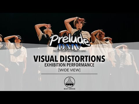 Visual Distortions [WIDE VIEW] || #PRELUDEDMV2019