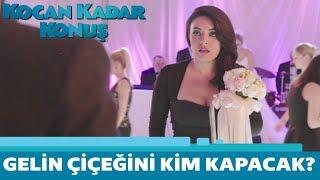 Kocan Kadar Konuş | Gelin Çiçeğini Kim Kapacak?