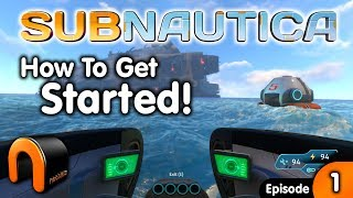 SUBNAUTICA - A BEGINEERS GUIDE! - Survival Game Ep#1