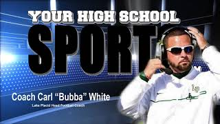 Coach Bubba White of Lake Placid Dragons September 18th Interview