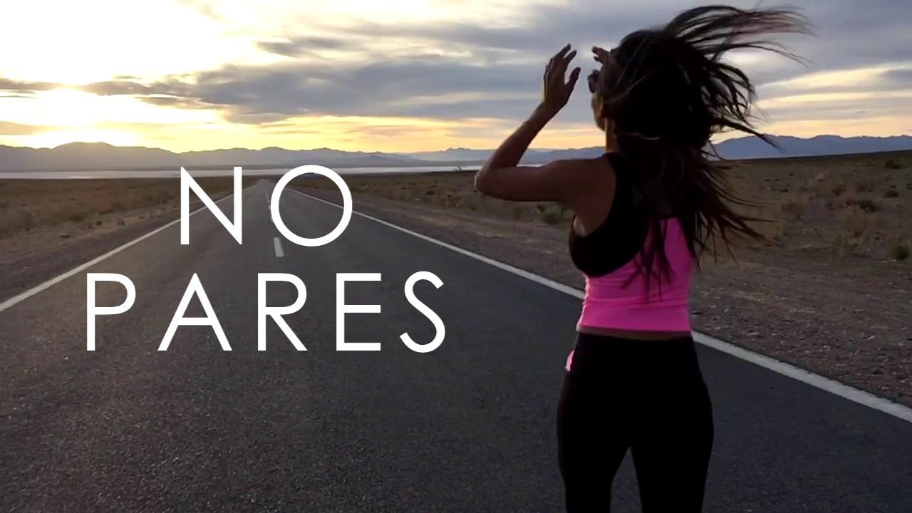 NO PARES!