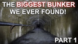 THE BIGGEST BUNKER WE EVER FOUND - The Oil Bunker - Part 1