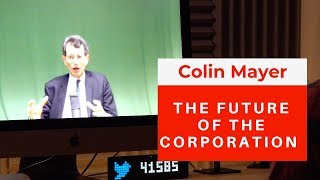 The Future of the Corporation: Why businesses have to rediscover their historic purpose