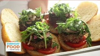Chimichurri Burger - Everyday Food with Sarah Carey