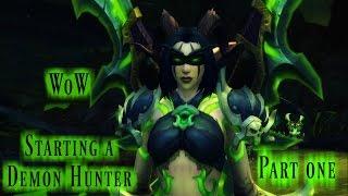 ☆★ASMR★☆ WoW Legion | Starting a Night Elf Demon Hunter | Part I