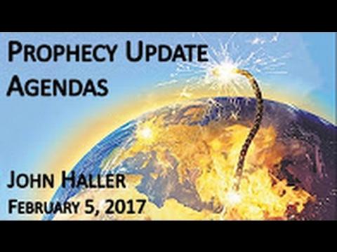 "John Haller Prophecy Update ""Agendas"" February 6 2017 – Andrew R"