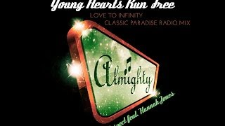 Respect feat. Hannah Jones - Young Hearts Run Free (Love To Infinity Classic Paradise Radio Mix)