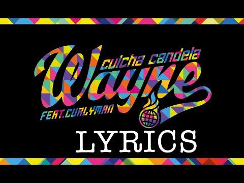 Culcha Candela - Wayne (Official Lyric Video)