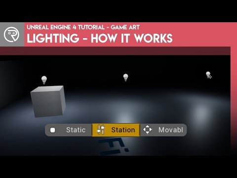 Unreal Engine 4 Tutorial - Game Art - Lighting - How it Works thumbnail