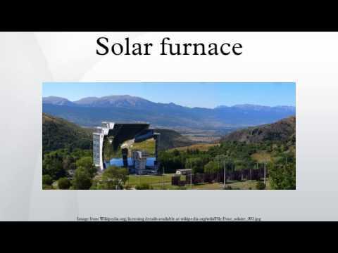 Solar furnace - YouTube