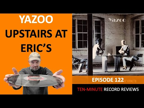 Review 122: Yazoo (Yaz) - Upstairs At Eric's