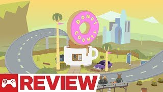 Donut County Review (Video Game Video Review)