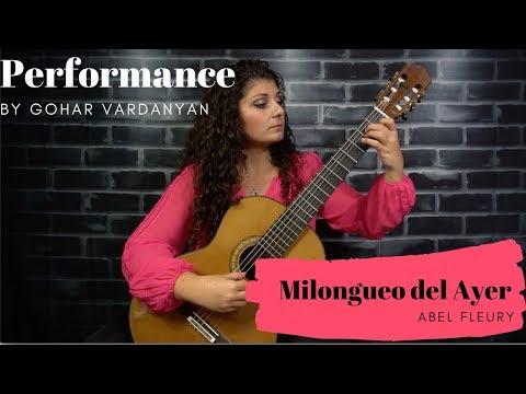 Milongueo Del Ayer By Abel Fleury (1/2 Performance) | Gohar Vardanyan