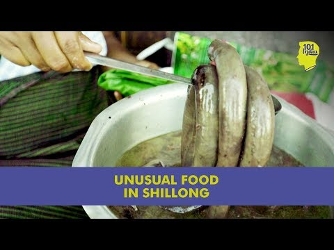 The Shillong Food Trail | Unique & Wonderful Food With Khasi Bloodz | 101India