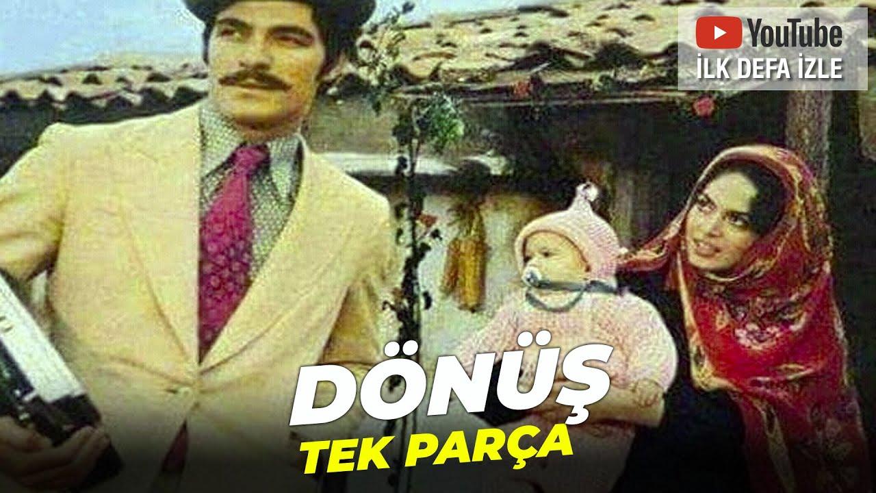 Dönüş | Türkan Şoray Kadir İnanır Eski Türk Filmi Full İzle