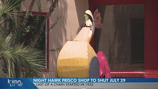Last Night Hawk Frisco Shop closes at the end of the month.